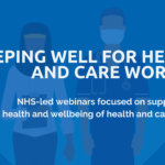 Keeping Well for Health and Care Workers  - Sleeping Better