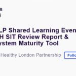 HLP Shared Learning Event: MH SIT Review Report & System Maturity Tool