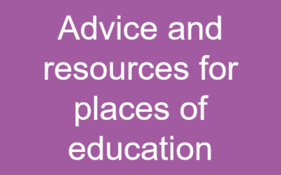 Advice and resources for places of education