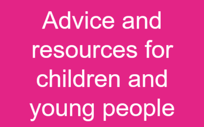 Advice and resources for children and young people