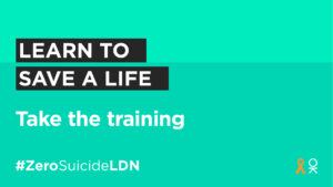 #ZeroSuicideLDN campaign sees more than 250,000 Londoners play their part in saving lives